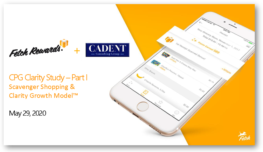 Fetch Rewards + Cadent CPG Clarity Study Part 1